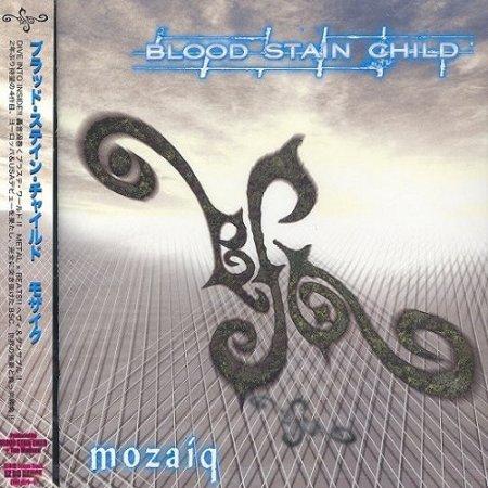 Blood Stain Child - Mozaiq (2007)