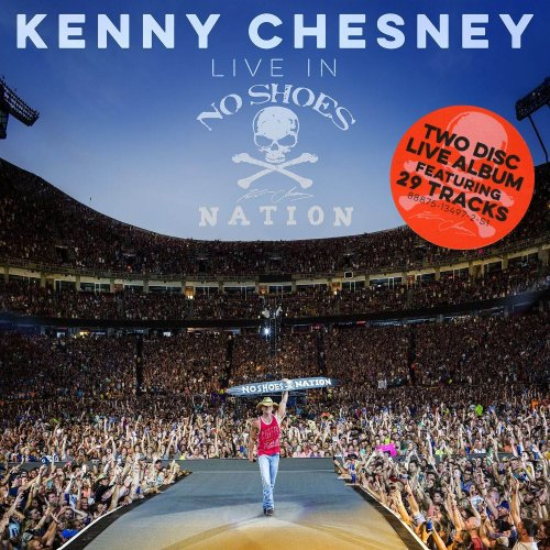 Kenny Chesney - Live In No Shoes Nation [2CD] (2017)