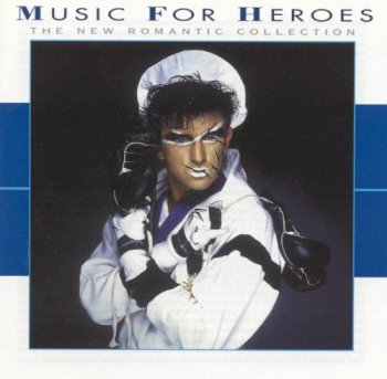 VA - Music For Heroes - The New Romantic Collection (1998)