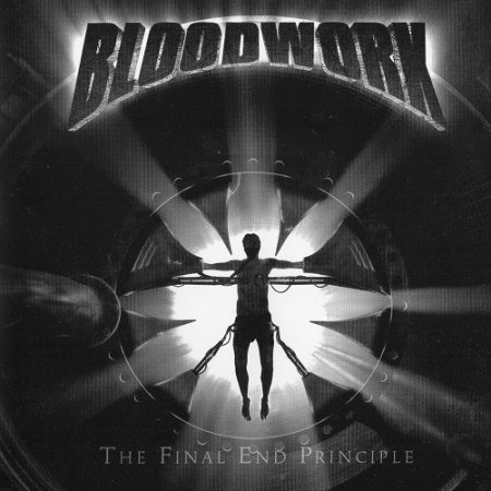 Bloodwork - The Final End Principle (2009)