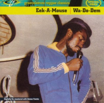 Eek-A-Mouse - Wa-Do-Dem (1981) [Remastered 2001]