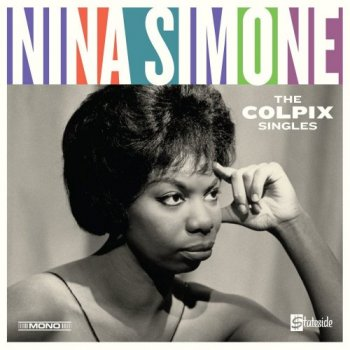 Nina Simone - The Colpix Singles [Mono Remastered] (2018)
