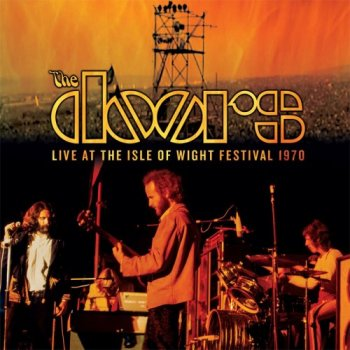 The Doors - Live At The Isle Of Wight Festival 1970 (2018)
