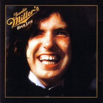 Frankie Miller - High Life (1974)