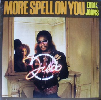 Eddie Johns - More Spell On You (1979)