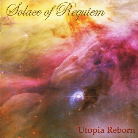 Solace of Requiem ‎– Utopia Reborn (2006)