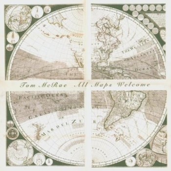 Tom McRae - All Maps Welcome (2005)