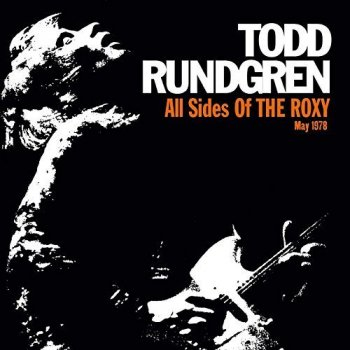 Todd Rundgren - All Sides of the Roxy [3CD Set] (2018)
