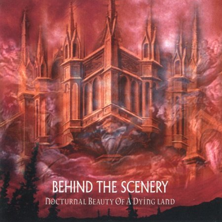 Behind the Scenery - Nocturnal Beauty of a Dying Land (1997)