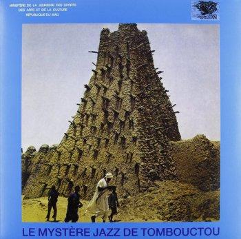 Le Mystere Jazz De Tombouctou - Le Mystere Jazz De Tombouctou (1977) [Remastered 2011]