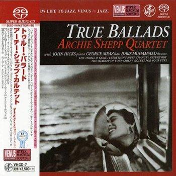 Archie Shepp Quartet - True Ballads (1997) [2000 SACD]