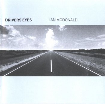 Ian McDonald - Drivers Eyes (1999)