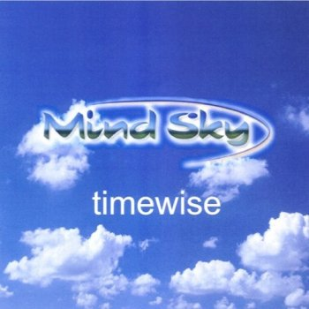 Mind Sky - Timewise (2005)