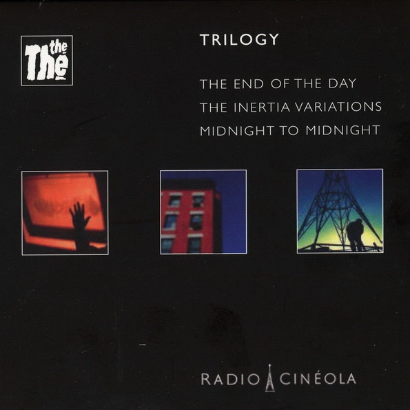 The The: 2017 Radio Cineola Trilogy - 3CD Box Set Cineola