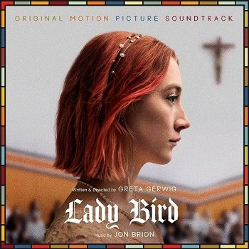 Jon Brion - Lady Bird / ???? ???? OST (2018)