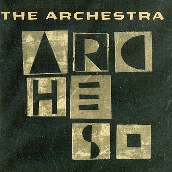 The Archestra - Arches (2013)