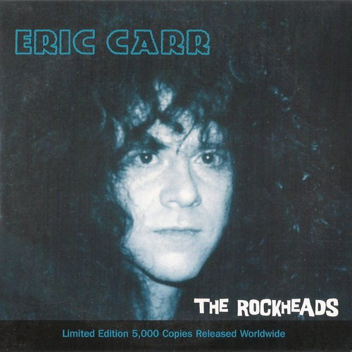 Eric Carr - The Rockheads (1998) [EP]