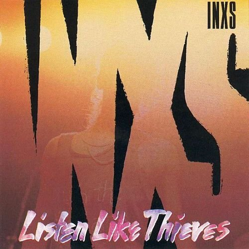 INXS - Listen Like Thieves (1985) [Vinyl Rip 24/96]