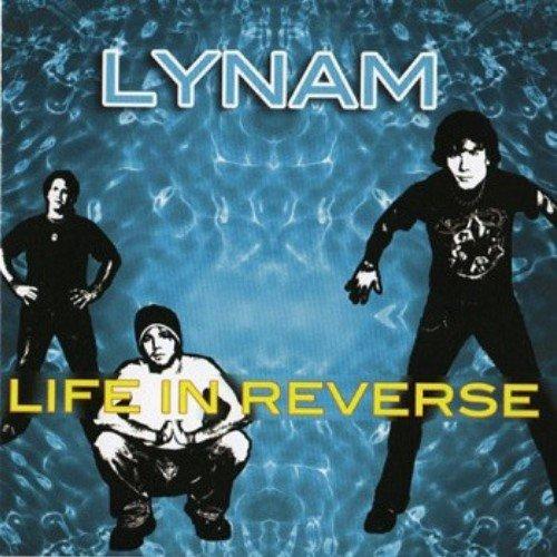 Lynam - Life In Reverse (2004)