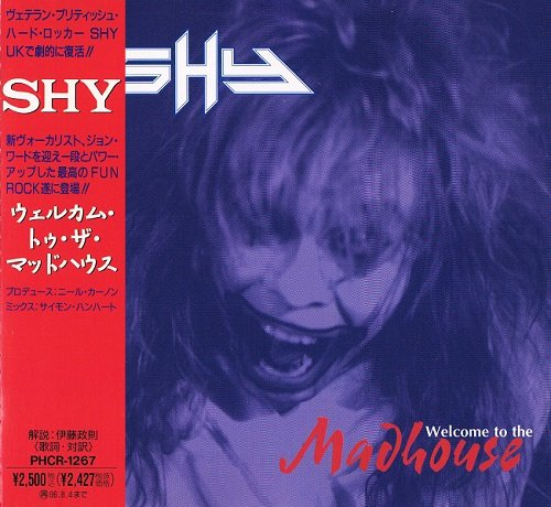Shy - Welcome To The Madhouse [Japanese Edition, 1st press] (1994)