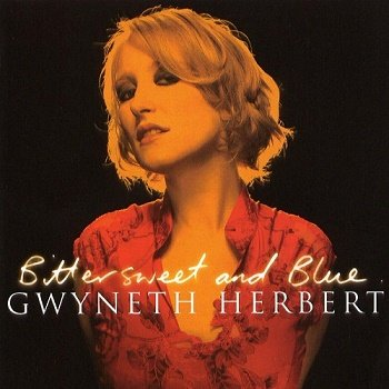 Gwyneth Herbert - Bittersweet And Blue (2004)