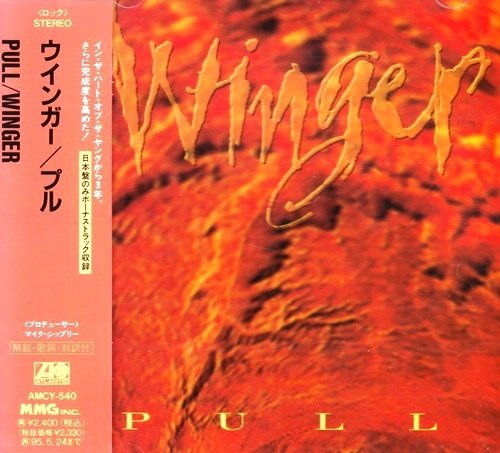 Winger - Pull (1993) [Japan Edit.]
