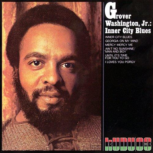 Grover Washington Jr. - Inner City Blues (1972) [Reissue 2008]