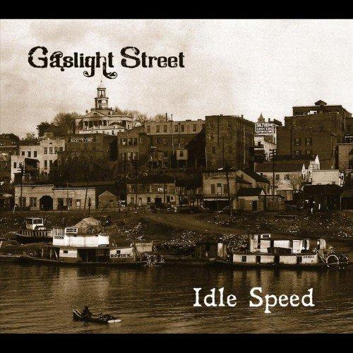 Gaslight Street - Idle Speed (2011)