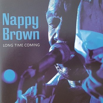 Nappy Brown - Long Time Coming (2007)
