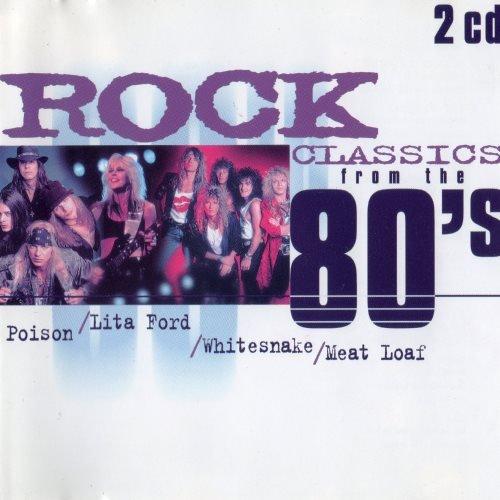 VA - Rock Classics From The 80`s (1999) [2CD]