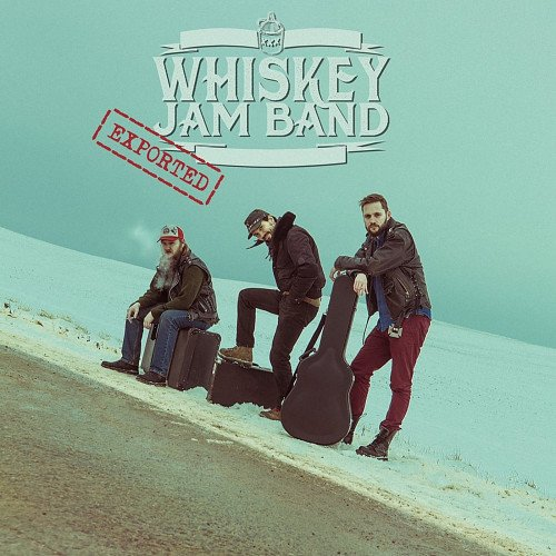 Whiskey Jam Band - Exported (2018)