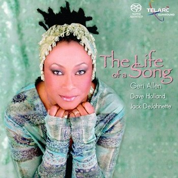 Geri Allen - The Life of a Song [SACD] (2004)