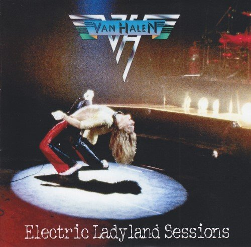 Van Halen - Electric Ladyland Sessions (2008)