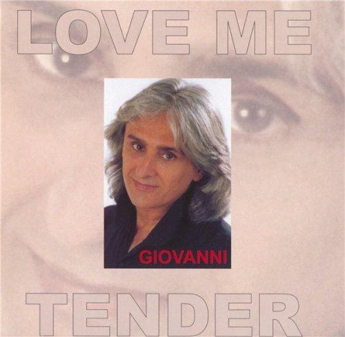 Giovanni - Love Me Tender (2000)