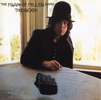Frankie Miller Band - The Rock (1975)