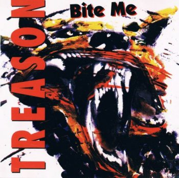 Treason - Bite Me (1993)