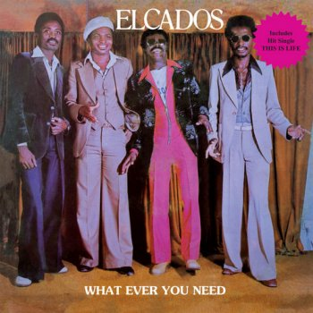 Elcados - What Ever You Need (1979) [Reissue LP 2016]