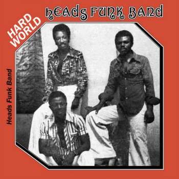 Heads Funk Band - Hard World (1975) [Reissue 2016]