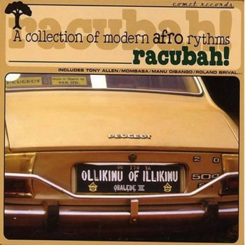 VA - Racubah! - A Collection Of Modern Afro Rhythms (1999)
