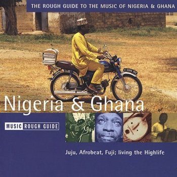 VA - The Rough Guide to the Music of Nigeria & Ghana (2002)