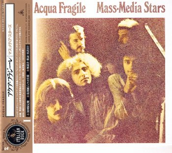 Acqua Fragile - Mass Media Stars (1974)