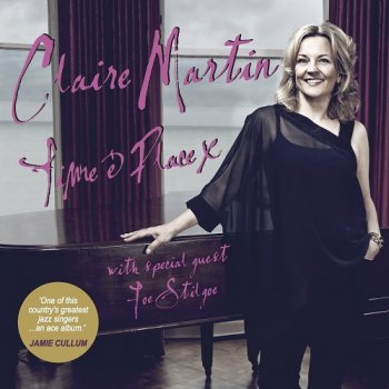 Claire Martin - Time & Place [SACD] (2014)