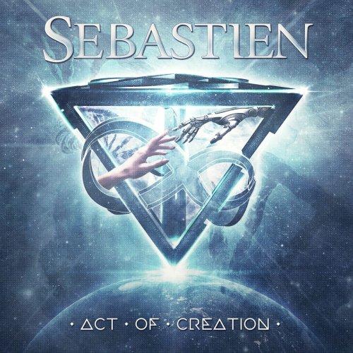 Sebastien - Act Of Creation (2018)