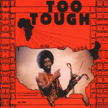 Rim And Kasa & Rim And The Believers - Too Tough / I?m Not Going To Let You Go (2015)