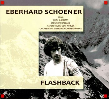 Eberhard Schoener - Flashback (1979) [Remastered 2011]
