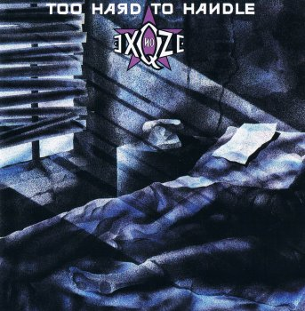 No Exqze - Too Hard To Handle (1988)