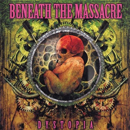 Beneath the Massacre - Dystopia (2008)