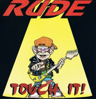 Rude - Touch It! (1992)