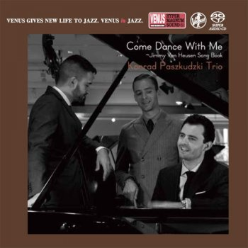 Konrad Paszkudzki Trio - Come Dance With Me (2016) [2017 SACD]