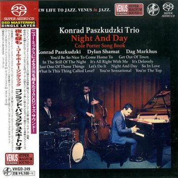 Konrad Paszkudzki Trio - Night And Day (2017) [SACD]